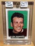 1964 TOPPS LEN DAWSON ROOKIE CARD - 1ST TOPPS CARD EVER PRODUCED - BOOK VALUE $100
